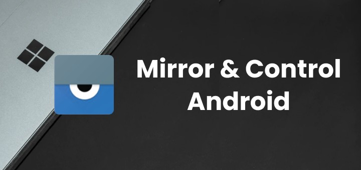 Mirror and Control your Android using Vysor