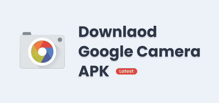 Download Google Camera Apk