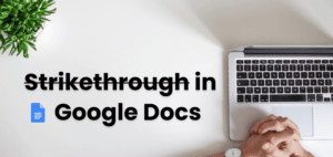 strikethrough google doc