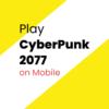 Play CyberPunk 2077 on Mobile