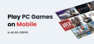 play pc games on Mobile