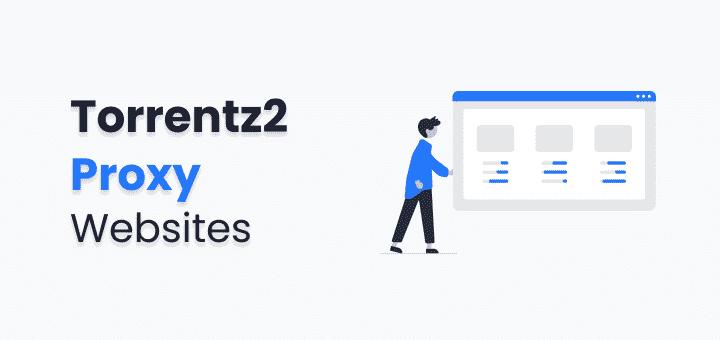 Torrentz2 Proxy List [Updated]