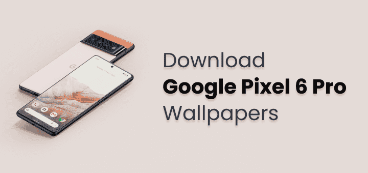 Pixel 6 pro wallpaper
