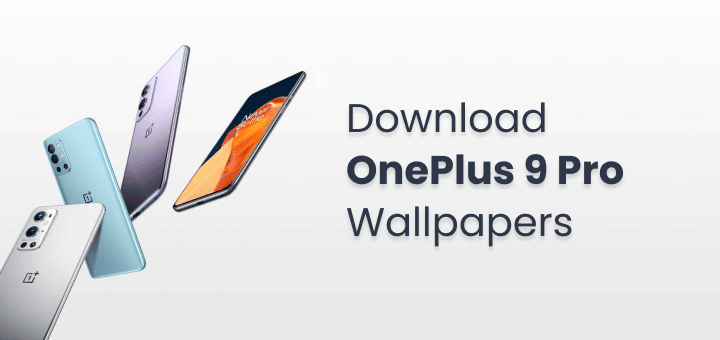 Download OnePlus 9 Pro Wallpapers