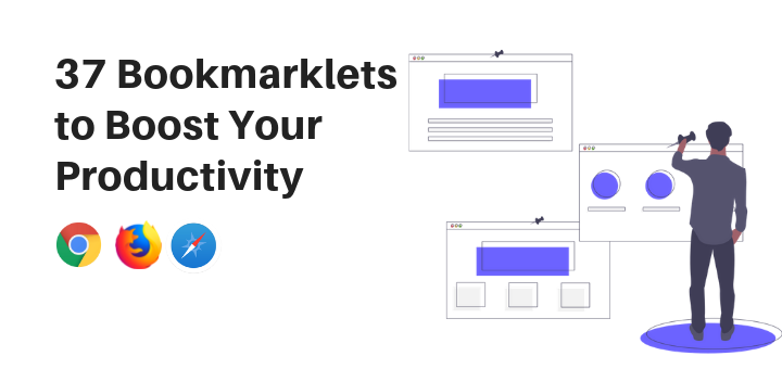 37 Bookmarklets to Boost Your Productivity