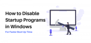 How to disable startup programs in windows