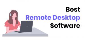 5 Best Remote Desktop Software 1