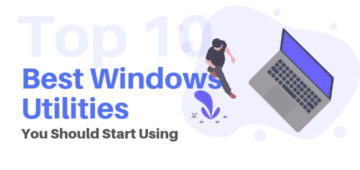 best windows utilities