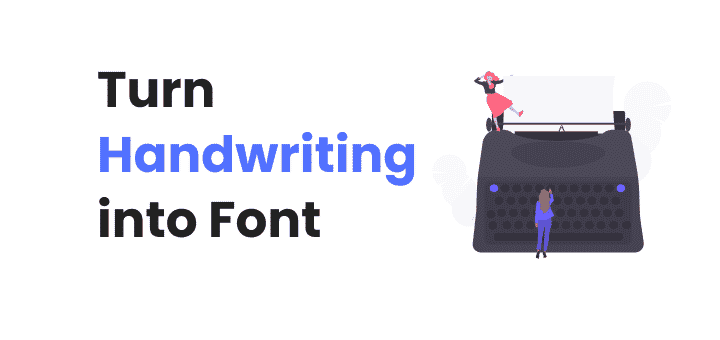 Turn Your Handwriting into Font | Step by Step Guide