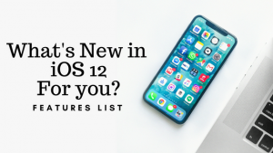 whats-new-in iOS12 Features